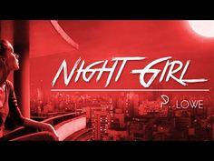 P. Lowe - Night Girl - Official Video - Kizomba - 2015 - YouTube