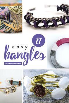 How to Make Bangles: 27 Bangle Bracelet Tutorials