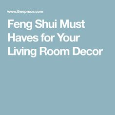 Feng Shui Must Haves for Your Living Room Decor
