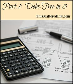 Goals & Steps to Debt Free in 3 - The personal financial goals and accountability of a Colorado family getting back into the homeowner world. ~ ThisScatteredLife.com