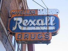 oshkosh wi - Vintage Sign / Mueller Rexall Drugs- Our Town, Vintage Signs, Wisconsin, Old School, Signage, Drugs, Places, Billboard, Signs