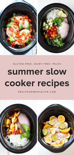 your slow cooker to use this summer to keep your kitchen cool and to create hands-off meals that will allow you to play all day and still come home to a delicious, healthy, easy dinner. Read on for simple, gluten-free, dairy-free slow cooker recipes to m Easy Summer Meals, Healthy Summer Recipes, Paleo Recipes, Real Food Recipes, Easy Meals, Free Recipes, Easy Recipes, Paleo Food, Summer Recipes For Dinner
