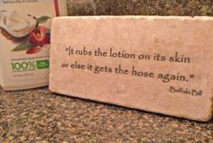 It Puts The Lotion On Its Skin Silence Of The Lambs  Quote Wall Plaque