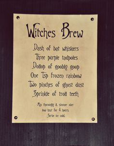 """Witches Brew.  For my spell book, and add """"droppings"""" of ingredients listed."""