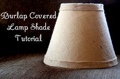 The Cottage Home: Burlap Covered Lamp Shade Tutorial    Sooo excited about redecorating our new house!!!! Picked up a really ugly lamp for $3 at goodwill today that will be gorgeous when I'm finished with it :) Going to make a burlap lampshade to go on it.