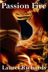 Romance Lives Forever: Passion Fire by @Laurel_R_books #RLFblog #PNR