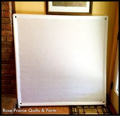 Rose Prairie Quilts and Farm: How to Make a Portable Design Wall Diy Quilting Design Wall, Quilting Designs, Wall Design, Quilting Tutorials, Quilting Tips, Quilting Projects, Sewing Projects, Quilting Board, Quilting Room