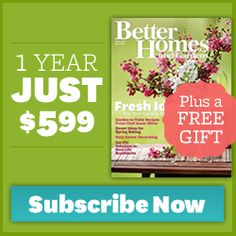 Get Better Homes and Gardens Magazine for $0.50 An Issue + A Free Gift!