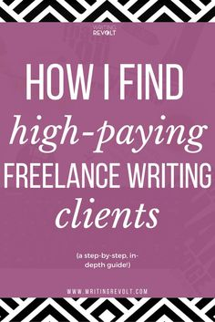 Wondering how to become a freelance writer and make money writing online? It's all about getting high-paying clients. This post will tell you everything you need to know about how to find clients as a freelance writer. Check it out! www.writingrevolt...