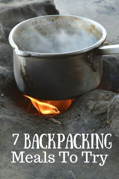 Need some backpacking food ideas? Check out these 7 backpacking meals