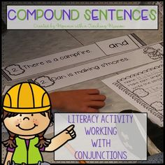 Conjunctions Create compound sentences from two simple sentences. This pack…