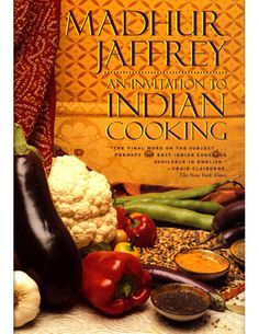 An Invitation to Indian Cooking   I learned to eat well after i bought this book.