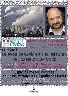 CONFERENCIA - Los desafíos en el estudio del cambio climático por Hervé LE TREUT. El Jueves 18/09 a las 20hs en el IFM.
