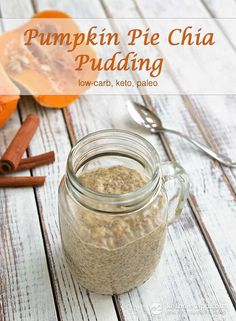 The KetoDiet Blog | Pumpkin Pie Chia Pudding Need to add protein powder for a complete breakfast!