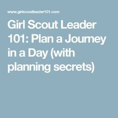 Girl Scout Leader Plan a Journey in a Day (with planning secrets) Daisy Journey Ideas, Wow Journey, Amuse Journey, Girl Scout Leader, Girl Scout Troop, Brownie Quest Journey, Girl Scout Levels, Girl Scout Badges, Girl Scout Camping
