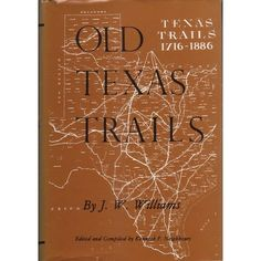 "Old Texas trails: J. W Williams: if you are serious about Texas history and enjoy searching for, finding, or knowing about historical places and the trails that were once the only highways across Texas (but are all but vanished now) you might like this book. It's not one of those books you might call a ""good read."" It is however chock full of interesting facts and information on out-of-the-way places and little known details of Texas history."