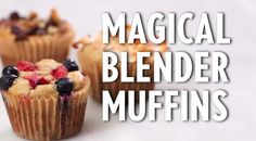 How to Make Magical Blender Muffins