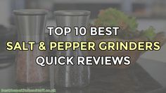 Top 10 Best Salt and Pepper Grinders Reviewed UK :http://www.besthomekitchenstuff.co.uk/top-10-best-salt-and-pepper-grinders-reviewed-uk/