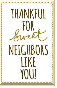 Thankful for sweet neighbors like you! downloadable note card for a Thanksgiving gift