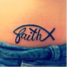 I always wanted a 'faith' tatoo. Don't think i'll get this one but I like it.
