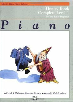 Alfred's Basic Piano Library Piano Course, Theory Book Complete Level 1: For the Later Beginner by Willard A. Palmer. $7.50. Series - Alfred's Basic Piano Library. Author: Morton Manus. Publication: August 1983. Publisher: Alfred Pub Co; 3rd edition (August 1983)