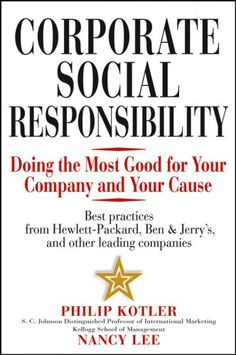 Corporate Social Responsibility by Phillip Kotler