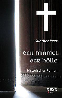 »»» Günther Peers historischer Roman zeigt die Abgründe der menschlichen Seele, der nicht nur...    #literatur