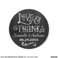 Love and Thanks Favor Sticker | Chalkboard Charm