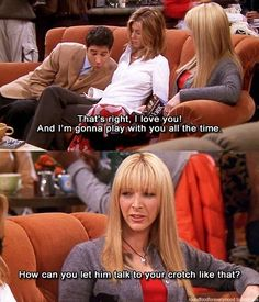 This always makes me laugh so much #Phoebe #Friends