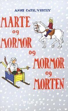 """""""Marte og mormor og mormor og Morten"""" av Anne-Cath. Vestly Baseball Cards, Reading, Books, Google Search, Mars, Livros, Book, The Reader, Libri"""