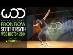 Scott Forsyth | FRONTROW by SIMPLE Mobile | World of Dance Boston 2014 #WODBOS - YouTube