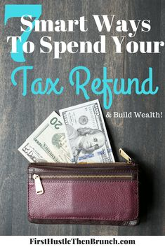The IRS reports that the average refund is $3,120. Make this the year you use your refund to add to your wealth, rather than subtract from it. Here are 7 smart ways to use your tax refund!
