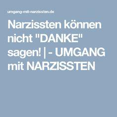 "Narzissten können nicht ""DANKE"" sagen! | - UMGANG mit NARZISSTEN"