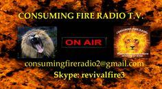 CONSUMING FIRE RADIO T.V.