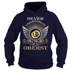 Never Underestimate the power of an OBERST - #photo gift #gift sorprise