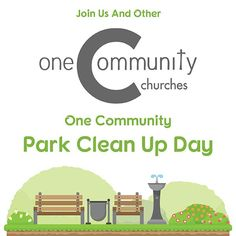One Community Park Clean Up Day