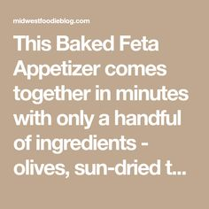 This Baked Feta Appetizer comes together in minutes with only a handful of ingredients - olives, sun-dried tomatoes, fresh garlic, olive oil, and herbs. Yummy Appetizers, Appetizers For Party, Appetizer Recipes, Snack Recipes, Cooking Recipes, Snacks, Greek Recipes, New Recipes, Vegetarian Recipes