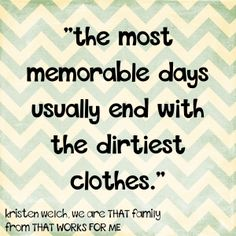 I love this quote from We Are That Family.  I want to frame it and hang it in my laundry room!