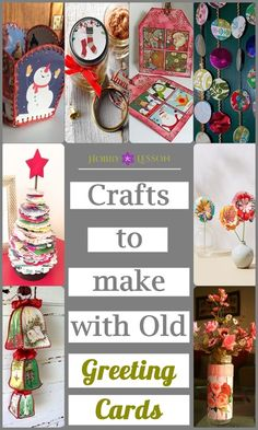 40 Crafts to make with Old Greeting Cards Christmas Card Crochet, Vintage Christmas Crafts, Christmas Crafts To Make, Christmas Ornament Crafts, Holiday Crafts, Christmas Cards, Xmas, Homemade Christmas, Christmas Ideas