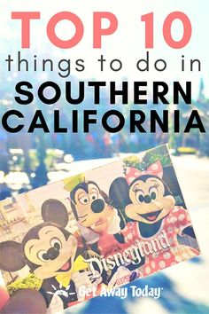 Top 10 Things to Do in Southern California