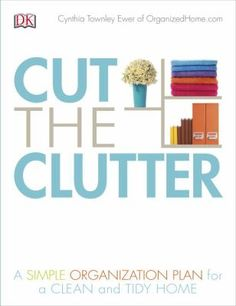 Drowning in clutter, but don't know where to begin? Feeling overwhelmed by a home that is out of control? It's time to take back your space, and Cut the Clutter can help.