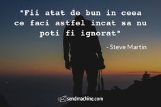 """Fii atat de bun in ceea ce faci astfel incat sa nu poti fi ignorat"" - Steve Martin ... #citate #sendmachine Fii, Stevia, Martini, Darth Vader, Inspiration, Fictional Characters, Biblical Inspiration, Fantasy Characters, Martinis"