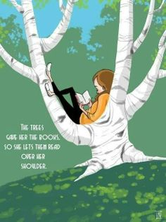 """The trees gave her the books. So she lets them read over her shoulder."" by Kelly Light"