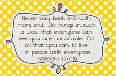 romans 12:17-18 by candy