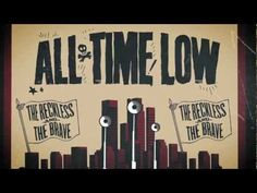 "All Time Low - ""The Reckless And The Brave"" [LYRICS VIDEO]    I'm really looking forward to their new album. i love this song!"