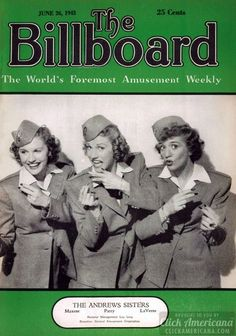 The Andrews Sisters — Maxene, Patty and LaVerne — comprise one of the top singing trios in the country. The girls started out in show business at an early age, making their debut in a kiddie review in Minneapolis, their home town. - Billboard Jun 26, 1943