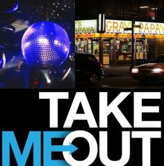 Best place for hangout...http://www.takemeoutnyc.com/