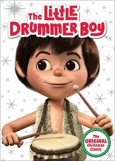 The Little Drummer Boy (Restored / Remastered) this was my Daddy's favorite Christmas movie....I cry every time I see it