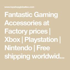 Fantastic Gaming Accessories at Factory prices