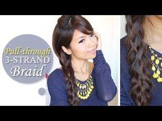 How to: Pull-through (3-Strand) Braid Hair Tutorial